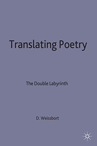 9780333460566: Translating Poetry: The Double Labyrinth
