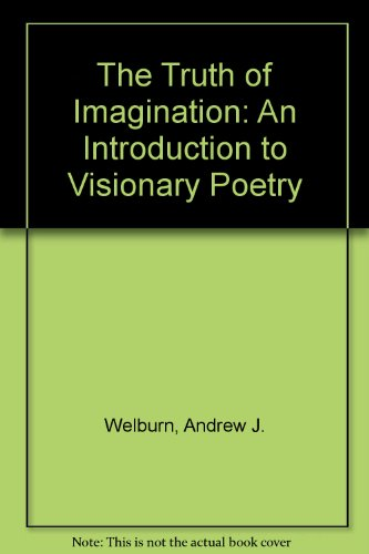 9780333460719: The Truth of Imagination: An Introduction to Visionary Poetry