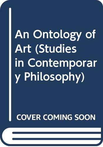 9780333460764: An Ontology of Art (Studies in Contemporary Philosophy)