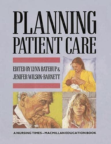 Planning Patient Care: Lynn Batehup, Jenifer
