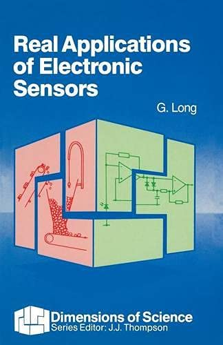 9780333461075: Real Applications of Electronic Sensors (Dimensions of Science S)