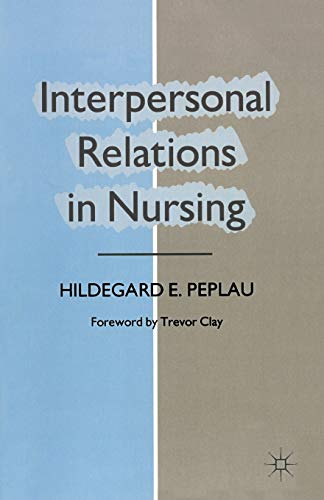 9780333461129: Interpersonal Relations in Nursing: A Conceptual Frame of Reference for Psychodynamic Nursing