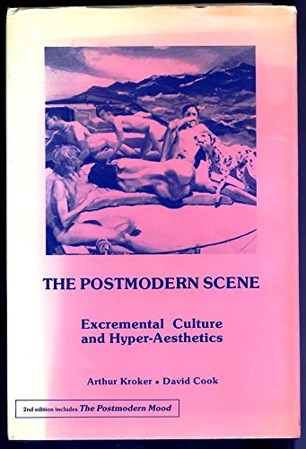 9780333461792: The Postmodern Scene: Excremental Culture and Hyper-aesthetics