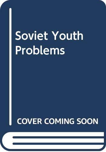 9780333462317: Soviet Youth Problems