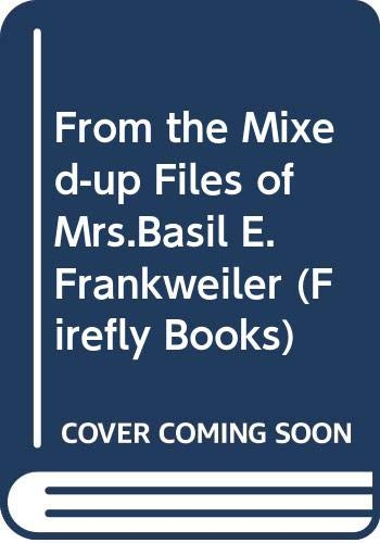 9780333462874: From the Mixed-up Files of Mrs.Basil E.Frankweiler (Firefly Books)