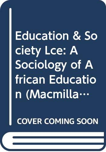EDUCATION AND SOCIETY: A SOCIOLOGY OF AFRICAN: Datta, Ansu