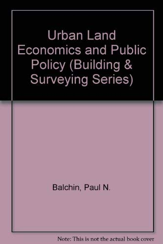 Urban and Economic and Public Policy 4th: Balchin, Paul N