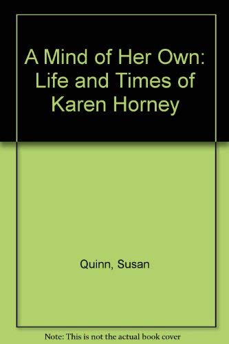 9780333463932: A Mind of Her Own: Life and Times of Karen Horney