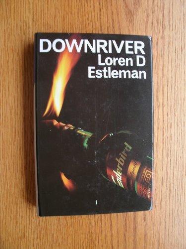 Down River: Estleman, Loren D.