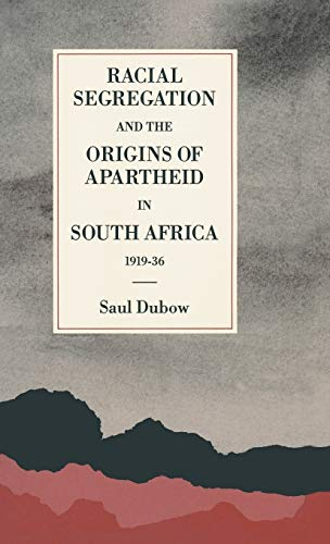 9780333464618: Racial Segregation and the Origins of Apartheid in South Africa, 1919-36 (St Antony's)