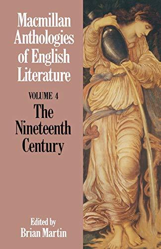 9780333464793: The Nineteenth Century (Anthologies of English Literature) (v. 4)