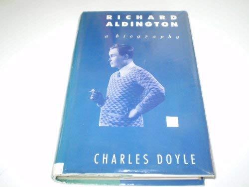 9780333464878: Richard Aldington: A Biography