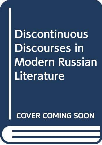 9780333464991: Discontinuous Discourses in Modern Russian Literature
