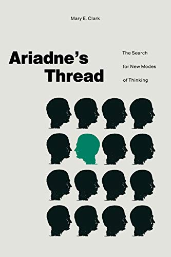 9780333466001: Ariadne's Thread: The Search for New Modes of Thinking