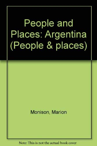 9780333466070: People and Places: Argentina (People & places)