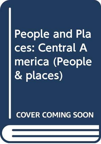 9780333466162: People and Places: Central America (People & Places)
