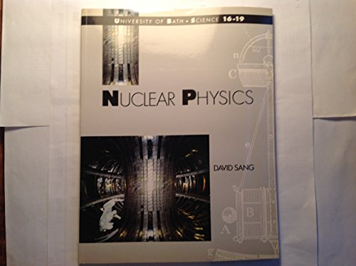 9780333466582: Nuclear Physics (University of Bath/Macmillan Science 16-19 Project)