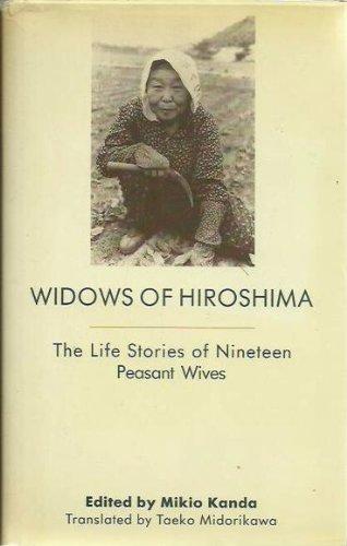 9780333466766: Widows of Hiroshima - the Life Stories of Nineteen Peasant Wives