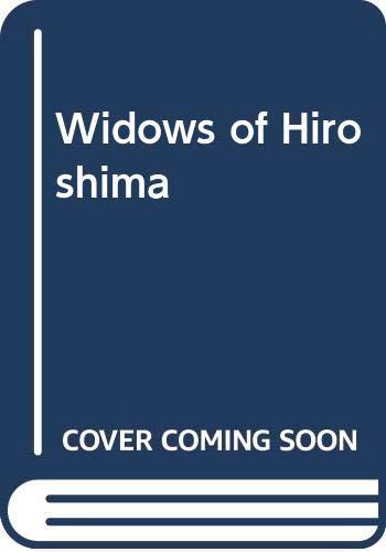 9780333466773: Widows of Hiroshima