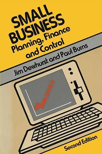 Small Business: Planning, Finance and Control (Small: Dewhurst, Jim and