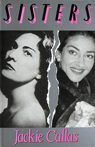 9780333467404: Sisters: Life of Maria Callas
