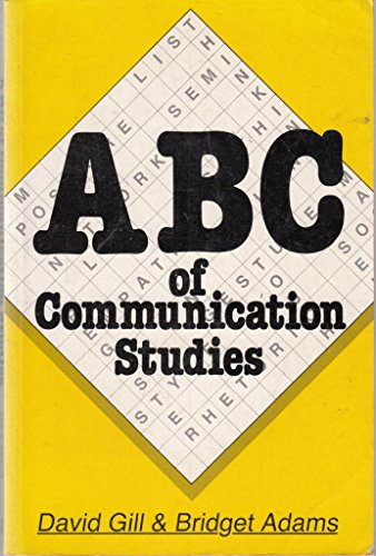 9780333467572: ABC of Communication Studies
