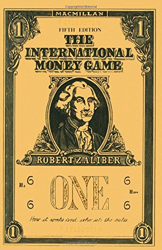 9780333467824: The International Money Game