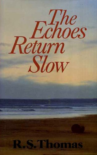 9780333468067: The Echoes Return Slow