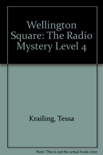 9780333468944: Wellington Square: The Radio Mystery Level 4