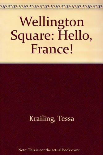 9780333469002: Wellington Square: Level 5 - Hello, France! (Wellington Square)