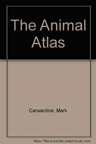 9780333469521: The Animal Atlas