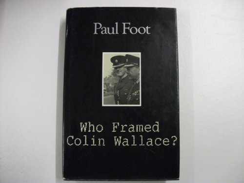 9780333470084: Who Framed Colin Wallace?