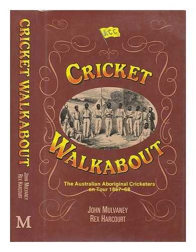 9780333470367: Cricket Walkabout: Australian Aboriginal Cricketers on Tour, 1867-1868
