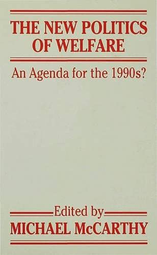 9780333471562: The New Politics of Welfare: An Agenda for the Nineties? (Agenda for the 1990s?)