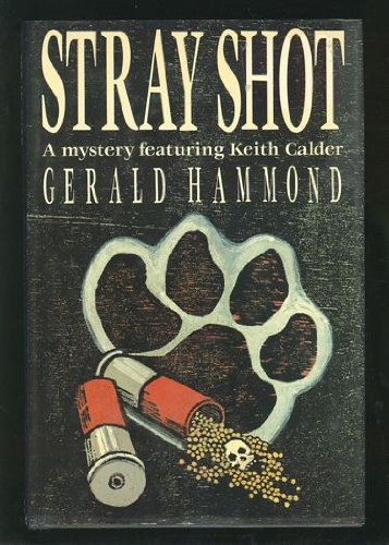 Stray Shot (9780333472569) by Gerald Hammond