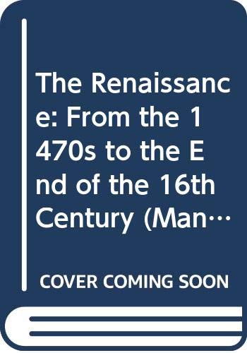 9780333472613: The Renaissance: From the 1470s to the End of the 16th Century (Man & Music)