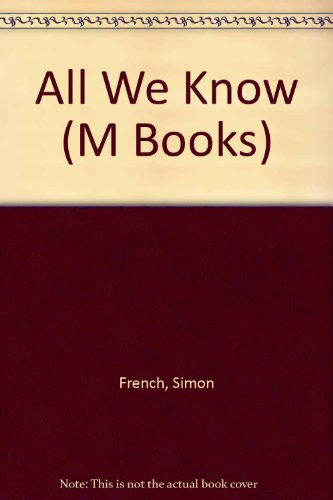 9780333472781: All We Know (M Books)