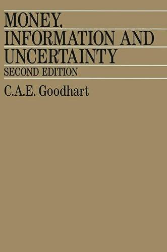 9780333474013: Money, Information and Uncertainty