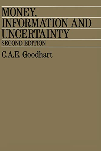 9780333474020: Money, Information and Uncertainty
