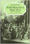 9780333474044: Performance Practice: v. 2