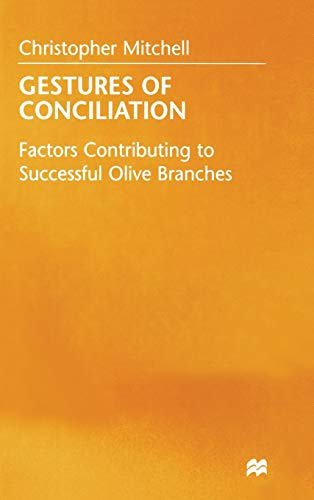 9780333474334: Gestures of Conciliation: Factors Contributing to Successful Olive-Branches