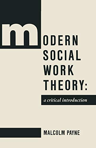 9780333474785: Modern Social Work Theory: A critical introduction