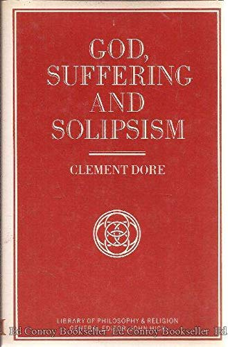 9780333474952: God, Suffering and Solipsism