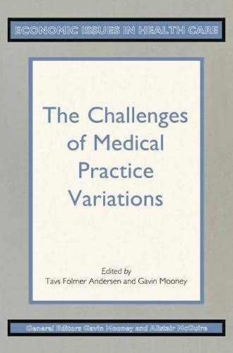 9780333475089: The Challenges of Medical Practice Variations (Economic Issues in Health Care)