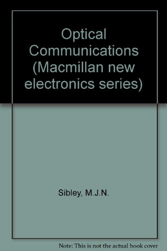 9780333475133: Optical Communications (Macmillan new electronics series)