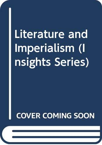 9780333475249: Literature and Imperialism (Insights Series)