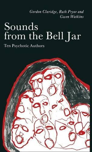 9780333475874: Sounds from the Bell Jar: Ten Psychotic Authors