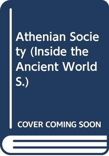 9780333476031: Athenian Society (Inside the Ancient World)