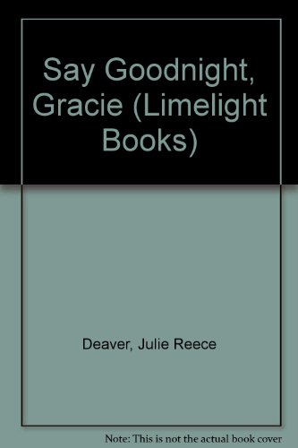 9780333476086: Say Goodnight, Gracie (Limelight Books)