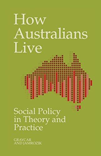 How Australians Live: Social Policy in Theory: Adam Graycar